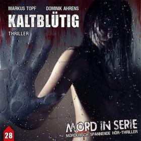 Mord in Serie 28 - Kaltblütig