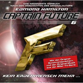 Captain Future 06 - Kein Erdenmensch mehr