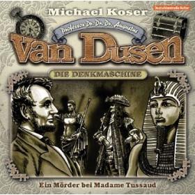 Professor van Dusen 09 Ein Mörder bei Madame Tussaud