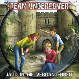 Team Undercover 08 Jagd in die Vergangenheit