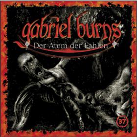 Gabriel Burns 37 Der Atem der Fahlen