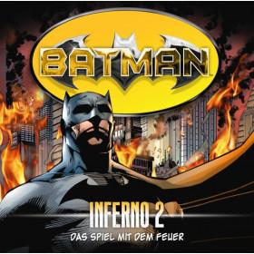 Batman - Inferno, Folge 2: Das Spiel mit dem Feuer