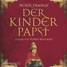 Peter Prange - Der Kinderpapst