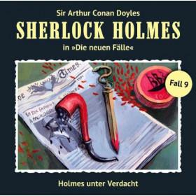 Sherlock Holmes: Die neuen Fälle 09: Holmes unter Verdacht
