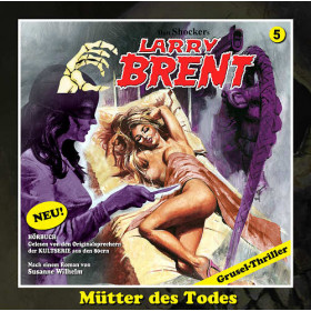 Larry Brent - Folge 05: Mütter des Todes (Romantruhe)