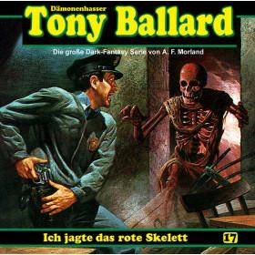 Tony Ballard 17 - Ich jagte das rote Skelett