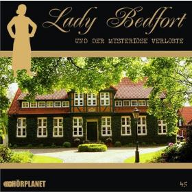 Lady Bedfort 45 und der mysteriöse Verlobte