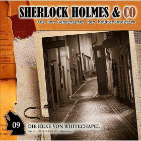 Sherlock Holmes und Co. 09 - Die Hexe Von White Chapel