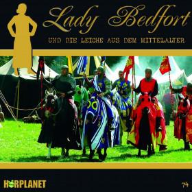 Lady Bedfort 74 Die Leiche aus dem Mittelalter