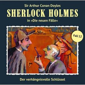 Sherlock Holmes: Die neuen Fälle 12: Der verhängnisvolle Schlüss