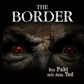 The Border - Teil 2: Der Pakt mit dem Tod