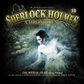 Sherlock Holmes Chronicles 10: Die weiße Frau