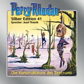 Perry Rhodan Silber Edition Nr. 41 Die Konstrukteure des Zentrum