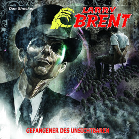 Larry Brent 16: Gefangener des Unsichtbaren