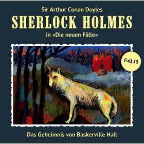 Sherlock Holmes: Die neuen Fälle 15: Baskerville Hall