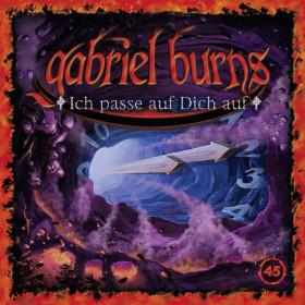 Gabriel Burns 45 Ich passe auf Dich auf