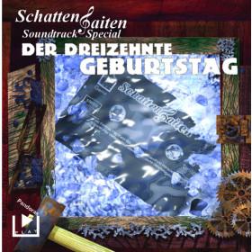 SchattenSaiten Soundtrack Special: Der dreizehnte Geburtstag