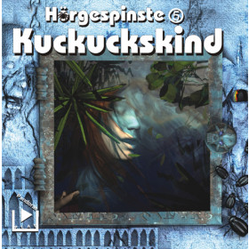 Hörgespinste - 5 - Kuckuckskind
