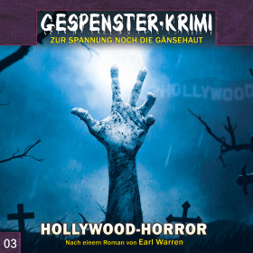Gespenster-Krimi - Folge 3: Hollywood-Horror