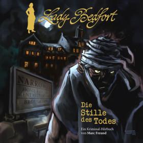 Lady Bedfort - Hörbuch 1: Die Stille des Todes