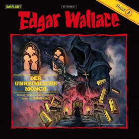 Edgar Wallace 03 Der unheimliche Mönch (Hörplanet)