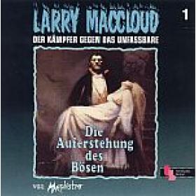 Larry MacCloud 01 Die Auferstehung des Bösen TEIL 1/4
