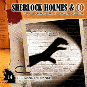 Sherlock Holmes und Co. 14 - Der Mann in Orange