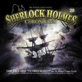 Sherlock Holmes Chronicles 20 Der Fall der Gloria Scott