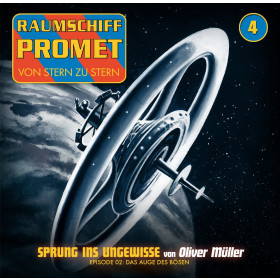 Raumschiff Promet - Folge 4 - Sprung ins Ungewisse. Episode 2: Das Auge des Bösen