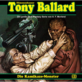 Tony Ballard 21 Die Kamikaze-Monster (1/2)