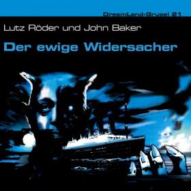 DreamLand Grusel - 21 - Der ewige Widersacher