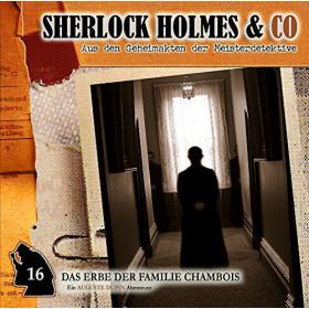 Sherlock Holmes und Co. 16 - Das Erbe der Familie de Chambois