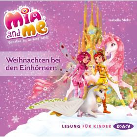 Isabella Mohn - Mia and me - Weihnachten bei den Einhörnern