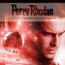 Perry Rhodan - Plejaden 06: Geheimstation unter dem Eis