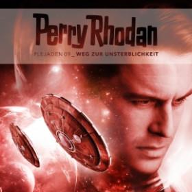 Perry Rhodan - Plejaden 09: Weg zur Unsterblichkeit