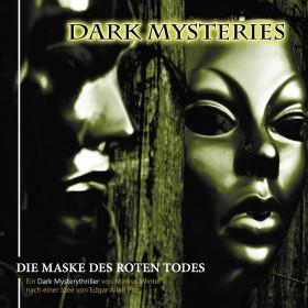 Dark Mysteries - Folge 8: Die Maske des Roten Todes
