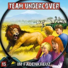 Team Undercover 15 Im Fadenkreuz
