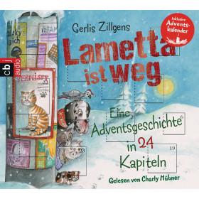 Gerlis Zillgens - Lametta ist weg - Eine Adventsgeschichte in 24 Kapiteln