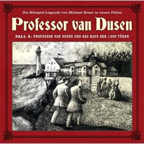 Professor van Dusen - Neue Fälle 5: und das Haus der 1000 Türen