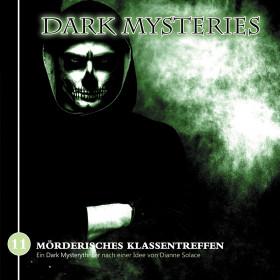 Dark Mysteries - Folge 11: Mörderisches Klassentreffen