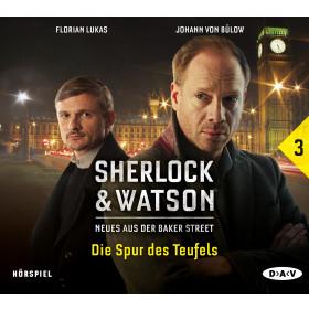 Sherlock & Watson - Neues aus der Baker Street 3: Die Spur des Teufels
