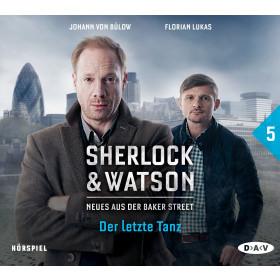Sherlock & Watson - Neues aus der Baker Street 5: Der letzte Tanz