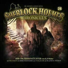 Sherlock Holmes Chronicles 28 Der Orchideenzüchter