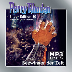 Perry Rhodan Silber Edition 30 Bezwinger der Zeit (2 MP3-CDs)