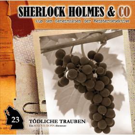 Sherlock Holmes und Co. 23 - Tödliche Trauben