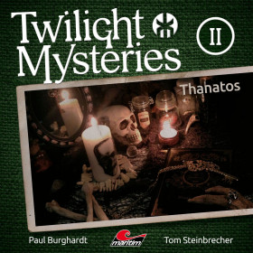 Twilight Mysteries - Folge 2: Thanatos