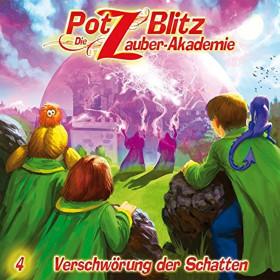 Potz Blitz - Die Zauber-Akademie 4: Verschwörung der Schatten