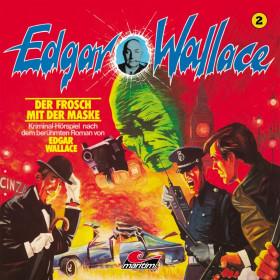 Edgar Wallace - Folge 2: Der Frosch mit der Maske
