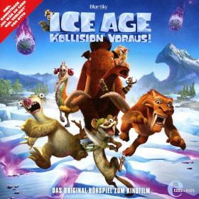 Ice Age - 5: Kollision voraus - Das Original-Hörspiel zum Kinofilm