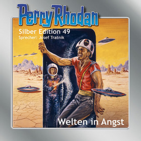 Perry Rhodan Silber Edition 49 Welten in Angst
